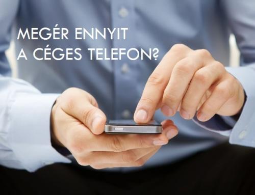 Megér ennyit a céges telefon?